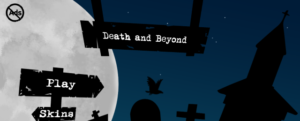 Death and Beyond: Die to Win